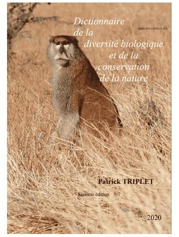 PATRICK TRIPLET (2020), Dictionnaire encyclopédique de la diversité biologique et de la conservation de la nature – Sixième Édition