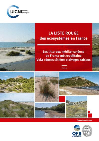 """UICN (2020) """"La Liste rouge des écosystèmes en France : les littoraux méditerranéens de France métropolitaine"""" (vol. 1 : dunes côtières et rivages sableux)"""